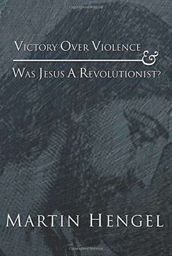9781592441440: Victory Over Violence and Was Jesus a Revolutionist?: