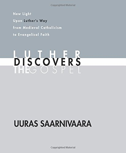 9781592441471: Luther Discovers the Gospel: New Light Upon Luther's Way from Medieval Catholicism to Evangelical Faith