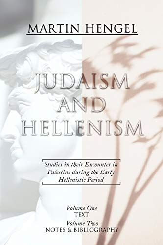 9781592441860: Judaism and Hellenism: Studies in Their Encounter in Palestine During the Early Hellenistic Period: 1-2