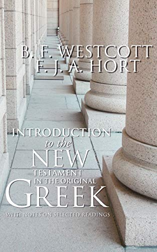 9781592441983: Introduction to the New Testament in the Original Greek: With Notes on Selected Readings