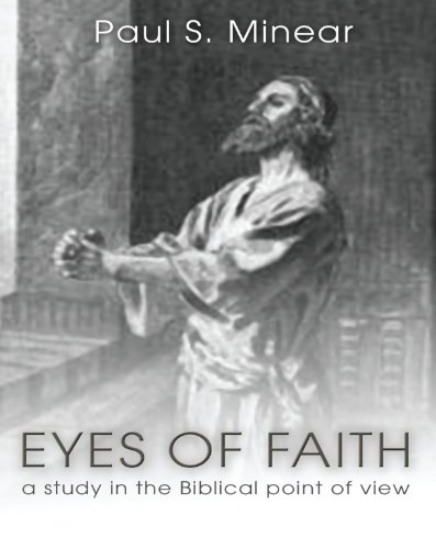 9781592442034: Eyes of Faith: A Study in the Biblical Point of View