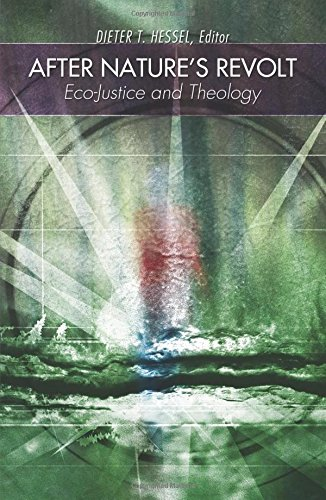After Nature's Revolt: Eco-Justice and Theology