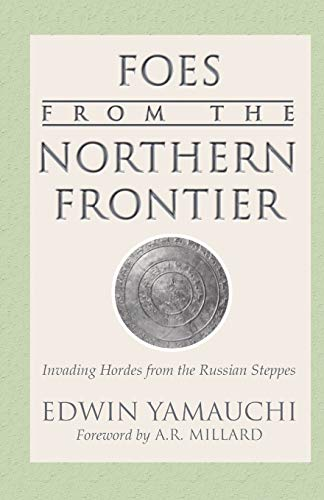 9781592442140: Foes From the Northern Frontier: Invading Hordes from the Russian Steppes