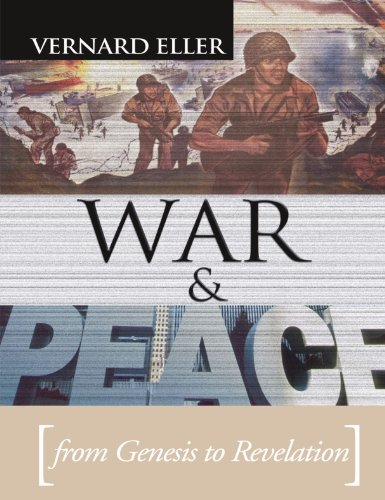 War and Peace: From Genesis to Revelation (1592442331) by Vernard Eller