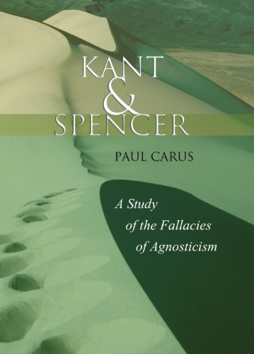 9781592442379: Kant and Spencer: A Study of the Fallacies of Agnosticism