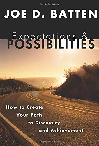 9781592442515: Expectations and Possibilities: How to Create Your Path to Discovery and Achievement