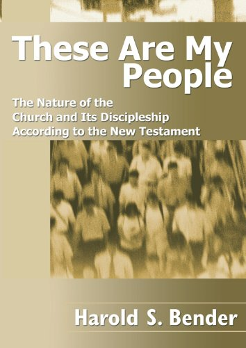 9781592442607: These Are My People: The Nature of the Church and Its Discipleship According to the New Testament
