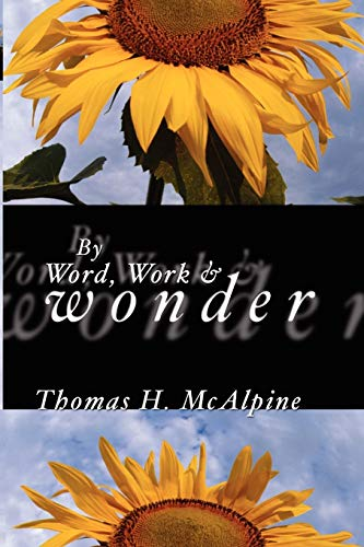 9781592442775: By Word, Work and Wonder: