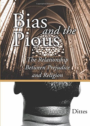 9781592442782: Bias and the Pious: The Relationship Between Prejudice and Religion