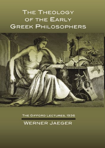 9781592443215: The Theology of the Early Greek Philosophers: The Gifford Lectures, 1936