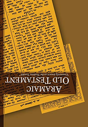 9781592443239: Aramaic Old Testament: Commonly Known as the 'Peshitta Tanakh' (Aramaic Edition)