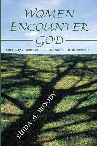 9781592444007: Women Encounter God: Theology Across the Boundaries of Difference