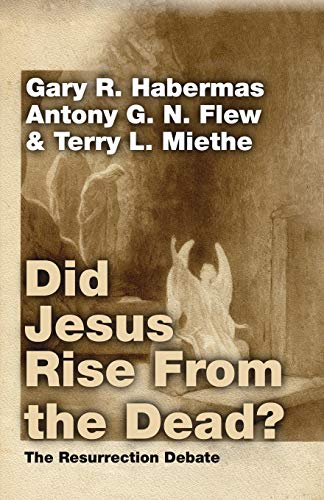 9781592444311: Did Jesus Rise from the Dead?: The Resurrection Debate