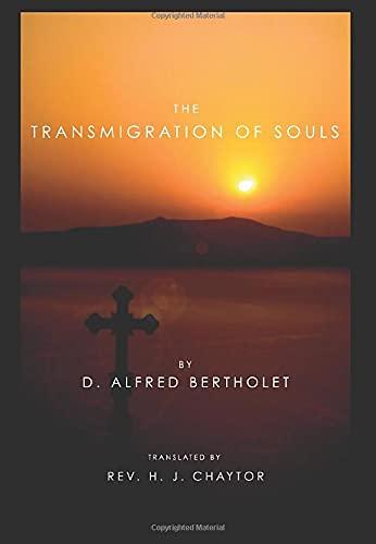 9781592444915: The Transmigration of Souls: