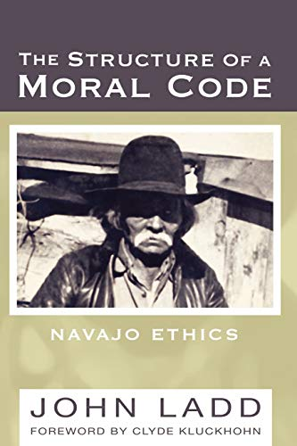 9781592445073: The Structure of a Moral Code: Navajo Ethics