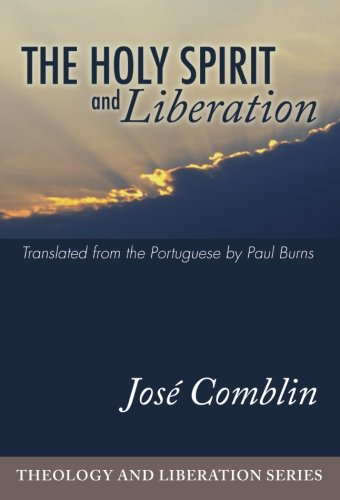 9781592445622: The Holy Spirit and Liberation: