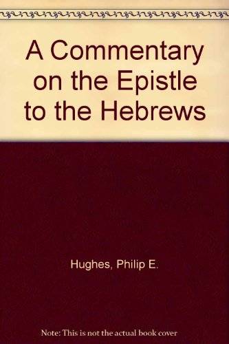 9781592445837: A Commentary on the Epistle to the Hebrews