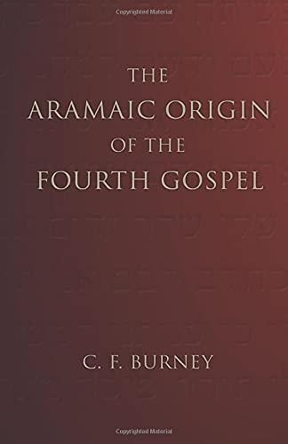 9781592445981: The Aramaic Origin of the Fourth Gospel: