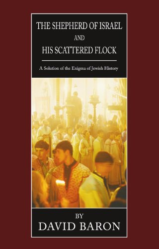 9781592446070: The Shepherd of Israel and His Scattered Flock: A Solution of the Enigma of Jewish History