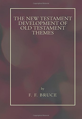 9781592446193: New Testament Development of Old Testament Themes: