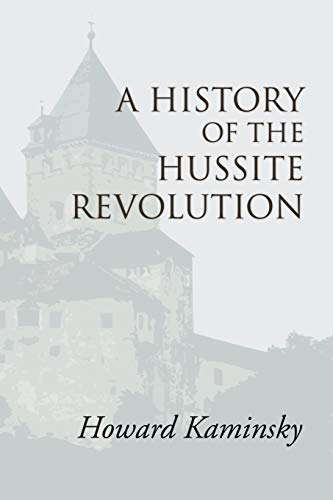 9781592446315: A History of the Hussite Revolution: