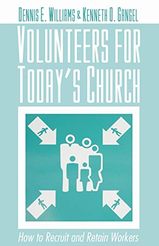 9781592446414: Volunteers for Today's Church: How to Recruit and Retain Workers