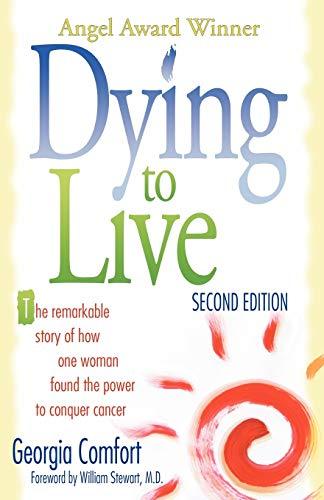 9781592446520: Dying to Live: