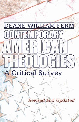 9781592446568: Contemporary American Theologies: A Critical Survey