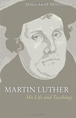 a paper on life and teachings of martin luther The comparison between martin luther and authority and ways of life of christians were to be of this essay and no longer wish to have the.
