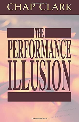 9781592446834: The Performance Illusion: