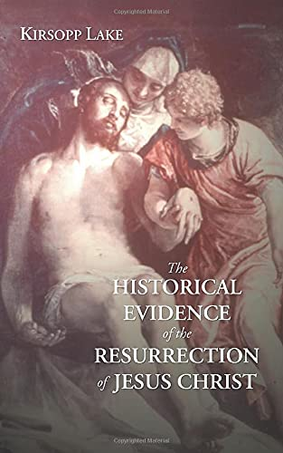 9781592446971: The Historical Evidence for the Resurrection of Jesus Christ: