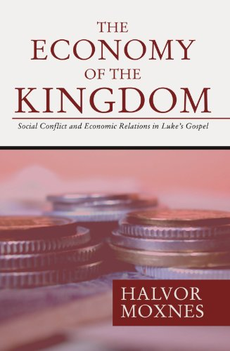 9781592447145: The Economy of the Kingdom : Social Conflict and Economic Relations in Luke's Gospel