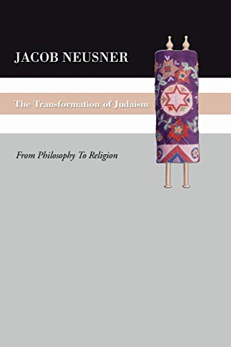 9781592447237: The Transformation of Judaism: From Philosophy to Religion