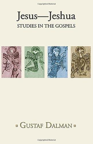9781592447299: Jesus - Jeshua: Studies in the Gospels