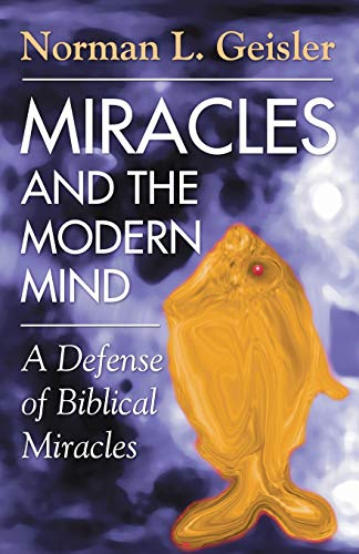 9781592447329: Miracles and the Modern Mind: A Defense of Biblical Miracles