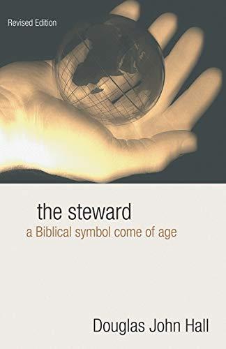 9781592447664: The Steward: A Biblical Symbol Come of Age