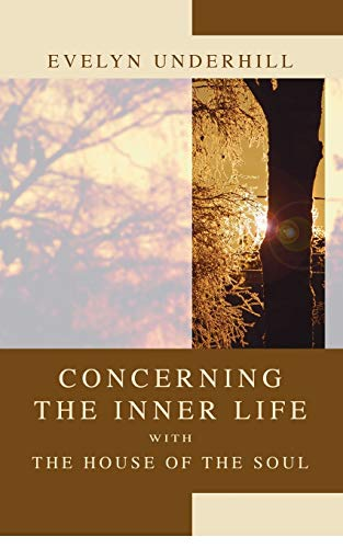 9781592448081: Concerning the Inner Life with the House of the Soul: