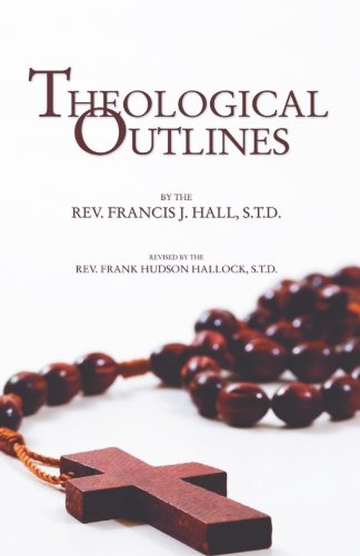 9781592448616: Theological Outlines: