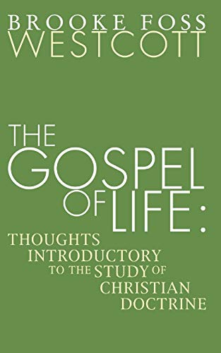 9781592448678: The Gospel of Life: Thoughts Introductory to the Study of Christian Doctrine