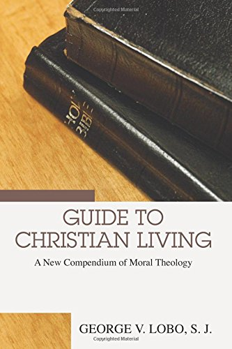 9781592448876: Guide to Christian Living: A New Compendium of Moral Theology