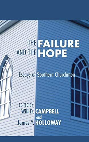 The Failure And The Hope Essays Of Southern   The Failure And The Hope Essays Of Southern Churchmen