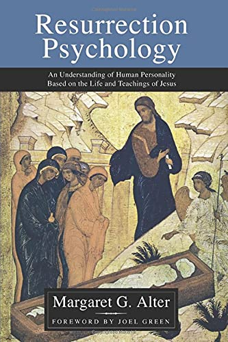 9781592449118: Resurrection Psychology: An Understanding of Human Personality Based on the Life and Teachings of Jesus