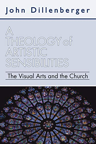 9781592449583: A Theology of Artistic Sensibilities: The Visual Arts and the Church