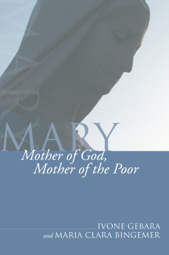 9781592449750: Mary, Mother of God, Mother of the Poor: (Theology and Liberation)
