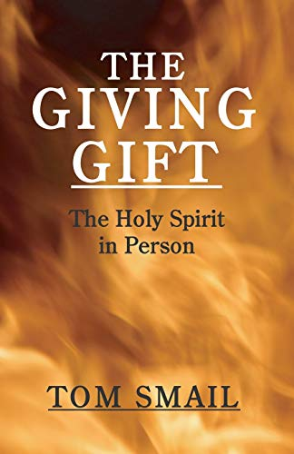 9781592449873: The Giving Gift: The Holy Spirit in Person