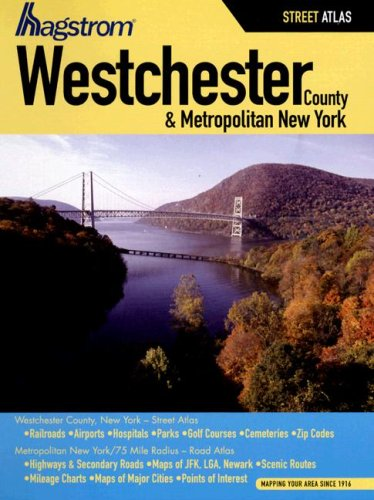Hagstrom Westchester County and Metropolitan New York Atlas (Hagstrom Westchester County Atlas ...