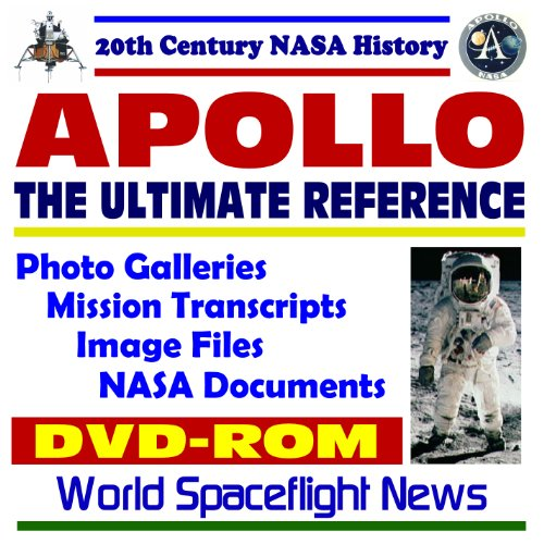 9781592481682: 20th Century NASA History: Apollo, The Ultimate Reference--Moon Landing Mission Photo Galleries, Mission Transcripts, Image Files, NASA Documents (DVD-ROM)