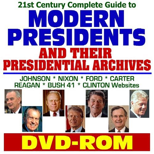 21st Century Complete Guide to Modern Presidents and Their Presidential Archives: Lyndon Johnson, ...