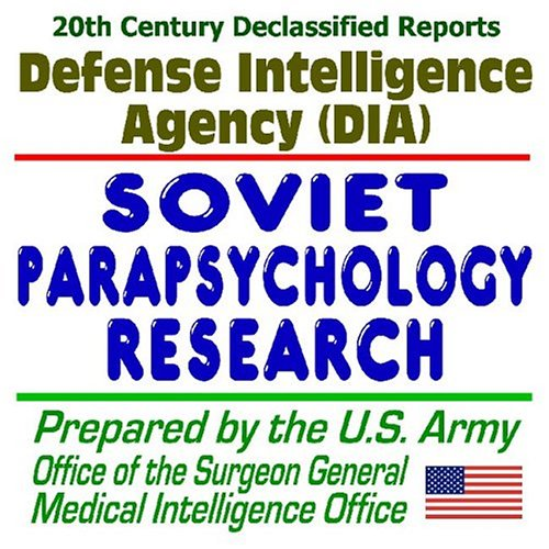 9781592483877: 20th Century U.S. Military Defense and Intelligence Declassified Report: Soviet and Czechoslovakian Parapsychology Research, Telepathy, Energy ... Phenomena, the Paranormal, Psychokinesis (PK)