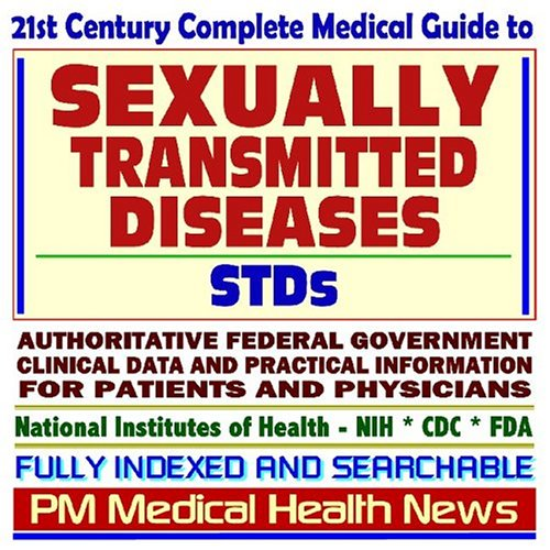 9781592489176: 21st Century Complete Medical Guide to Sexually Transmitted Diseases (STDs), Venereal Disease (VD), Herpes Simplex, HPV, Genital Warts, Syphilis, ... Patients and Physicians (2 CD-ROM Superset)